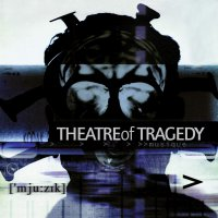 Theatre Of Tragedy -Musique