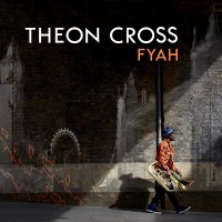 Theon Cross -Fyah