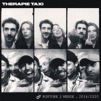 Therapie Taxi -Rupture 2 Merde