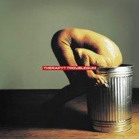 Therapy -Troublegum