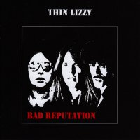 Thin Lizzy - Bad Reputation