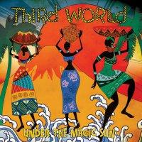 Third World - Under The Magic Sun