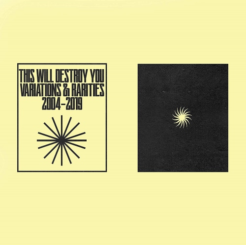 This Will Destroy You - Variations & Rarities: 2004-2019 Vol. I