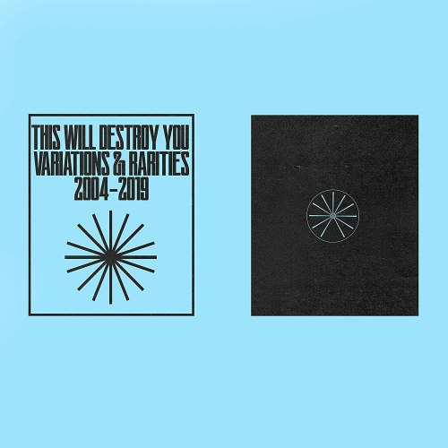 This Will Destroy You -Variations & Rarities: 2004-2019 Vol. II