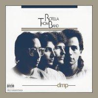 Thom Rotella -Thom Rotella Band
