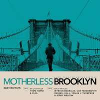 Thom Yorke, Flea, & Wynton Marsalis - Daily Battles From Motherless Brooklyn Soundtrack