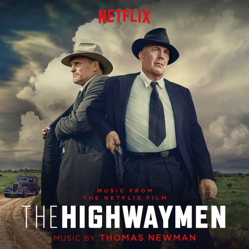 Thomas Newman -The Highwaymen Original Soundtrack