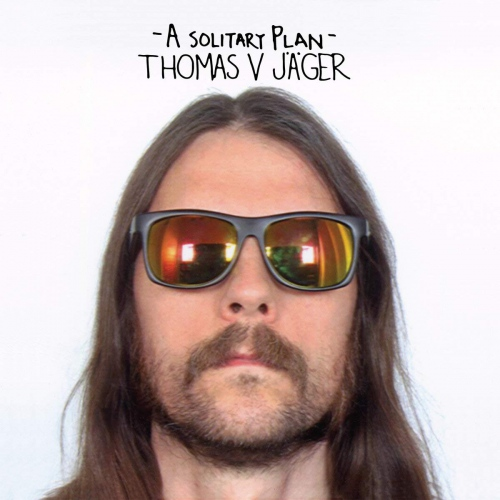 Thomas V. Jager - A Solitary Plan