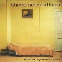Three Second Kiss - Everyday-Everyman