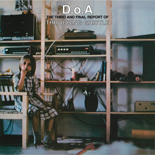 Throbbing Gristle - D.o.a.: The Third And Final Report Of Throbbing Gristle Green Transparent