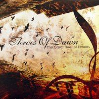Throes Of Dawn - Great Fleet Of Echoes