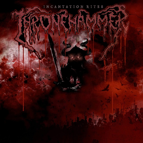 Thronehammer -Incantation Rites