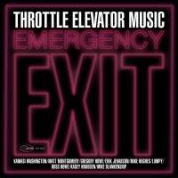 Throttle Elevator Music -Emergency Exit