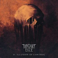 Thrown Into Exile -Illusion Of Control