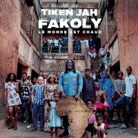 Tiken Jah Fakoly -Le Monde Est Chaud