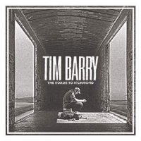 Tim Barry -The Roads To Richmond