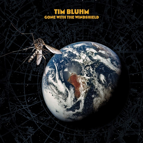 Tim Bluhm - Gone With The Windshield