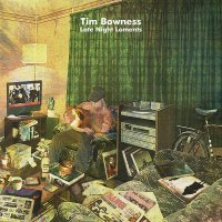 Tim Bowness -Late Night Laments