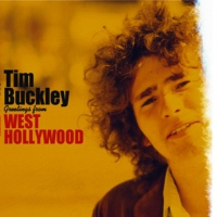 Tim Buckley - Greetings From West Hollywood