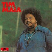 Tim Maia - Tim Maia - 1973