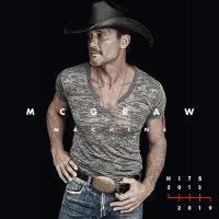 Tim Mcgraw -Mcgraw Machine Hits: 2013-2019