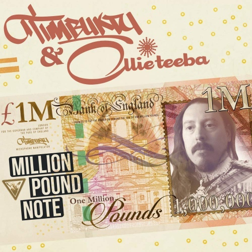 Timbuktu  &  Ollie Teeba -Million Pound Note