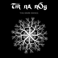 Tir Na Nog - Dark Dance