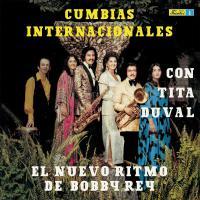 Tita Duval Y El Nuevo Ritmo De Bobby Rey - Cumbias Internacionales