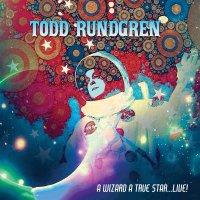 Todd Rundgren -A Wizard, A True Star...live!