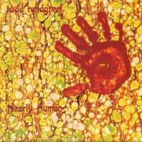 Todd Rundgren -Nearly Human