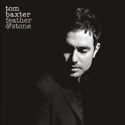 Tom Baxter - Feather & Stone