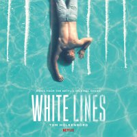 Tom Holkenborg -White Lines
