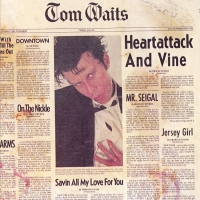Tom Waits - Heartattack And Vine Remastered