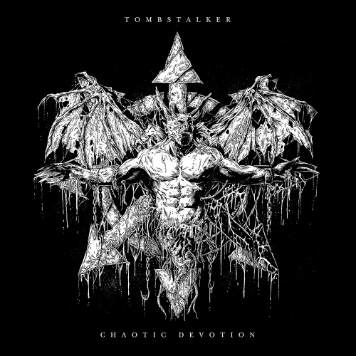 Tombstalker - Chaotic Devotion