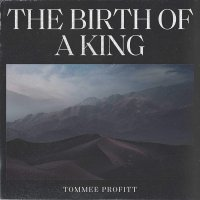 Tommee Profitt -The Birth Of A King