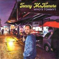 Tommy Mcnamara -Who's Tommy?