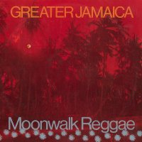 Tommy & Supersonics Mccook - Greater Jamaica Moonwalk Reggae