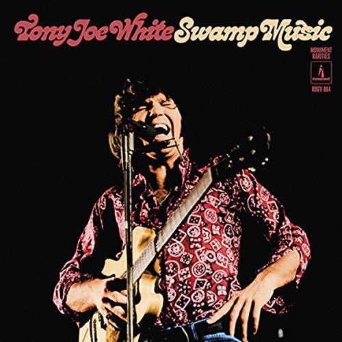 Tony Joe White - Swamp Music: Monument Rarities