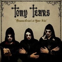 Tony Tears -Demons Crawl At Your Side
