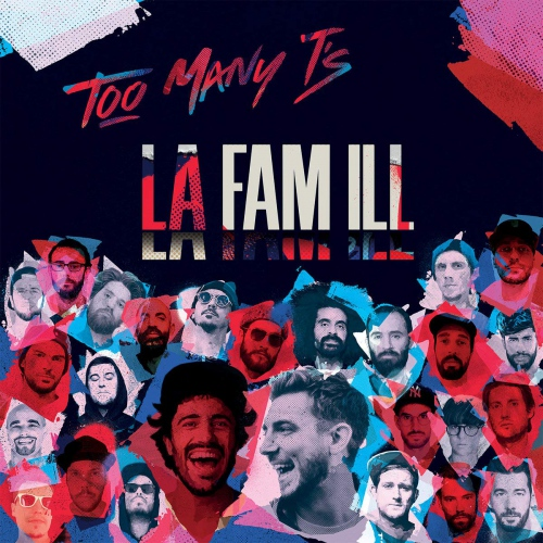 Too Many T's - La Famlll