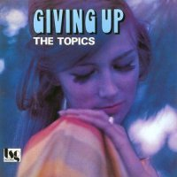Topics -Giving Up