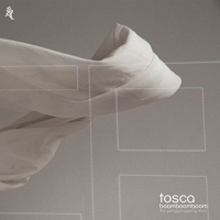 Tosca - Boom Boom Boom