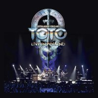 Toto -35Th Anniversary Tour - Live In Poland