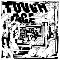 Tough Age - Which Way Am I?