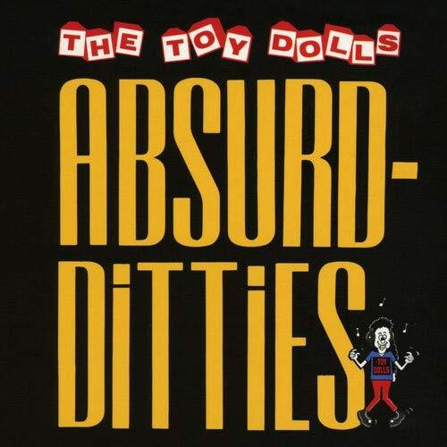 Toy Dolls - Absurd-Ditties