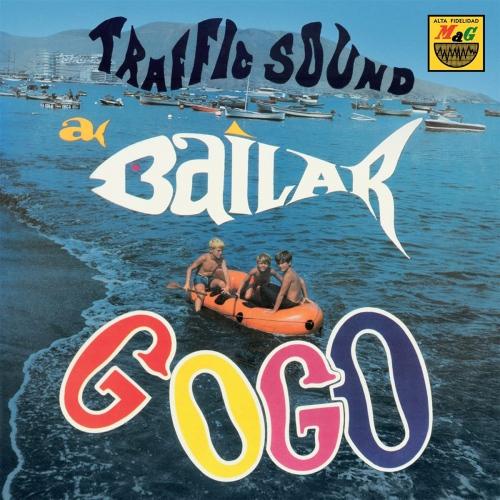 Traffic Sound - A Bailar Go Go