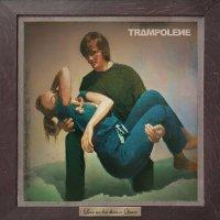 Trampolene - Love No More
