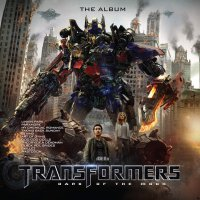 Transformers: Dark Of The Moon - Transformers: Revenge Of The Fallen - The Album