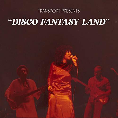 Transport -Disco Fantasy Land