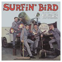 Trashmen - Surfin Bird: Very Best Of